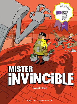 Vignette du livre Mister Invincible: Local Hero