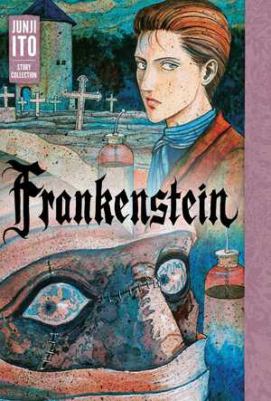 Vignette du livre Frankenstein: Junji Ito Story Collection