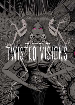 Vignette du livre The Art of Junji Ito: Twisted Visions
