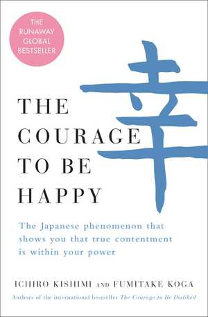 Vignette du livre The Courage to Be Happy