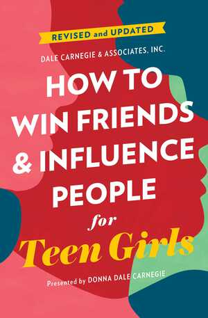 Vignette du livre How to Win Friends and Influence People for Teen Girls