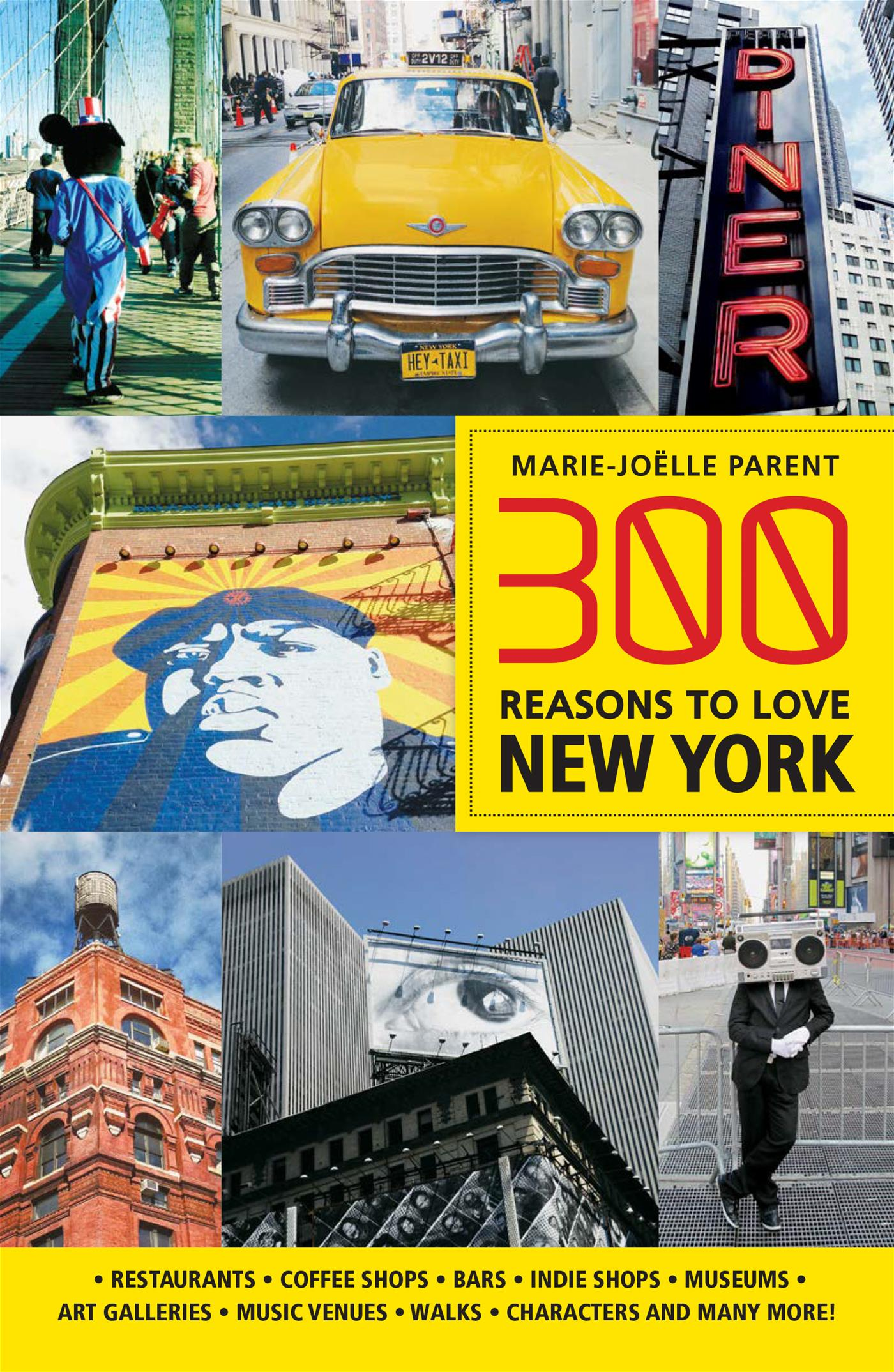 Vignette du livre 300 Reasons to Love New York