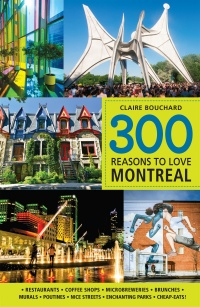 Vignette du livre 300 reasons to love Montreal