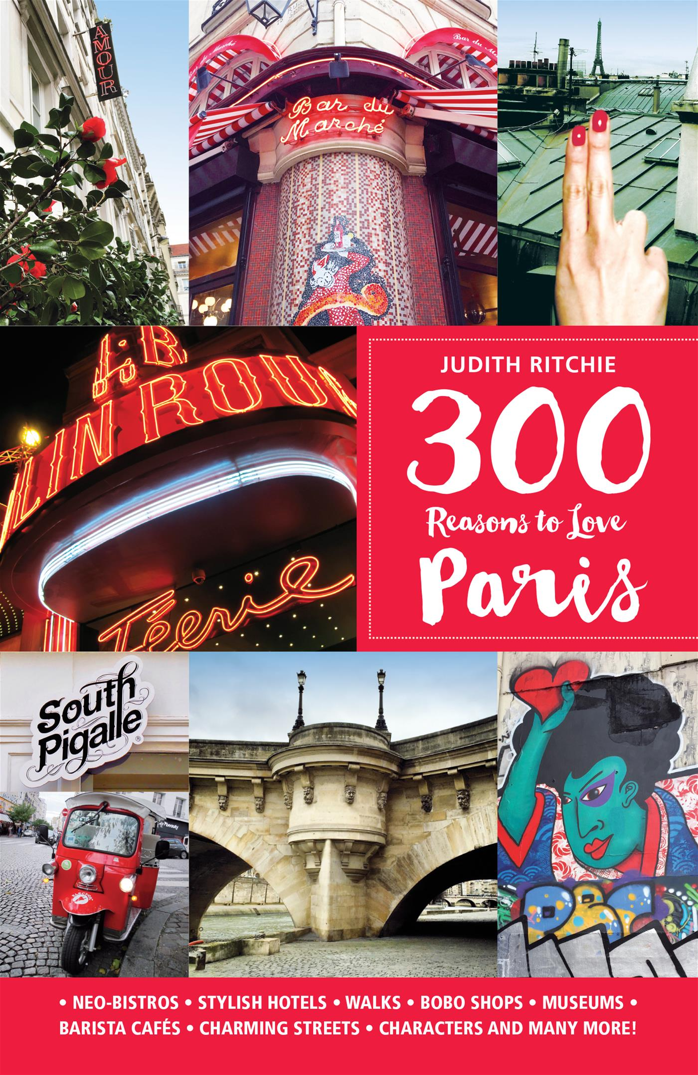 Vignette du livre 300 Reasons to Love Paris