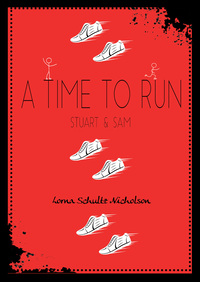 Vignette du livre A Time to Run: Stuart and Sam