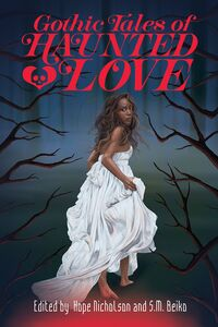 Vignette du livre Gothic Tales of Haunted Love