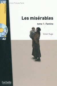 Les misérables T.1 : Fantine niveau A2 + CD AUDIO - Victor Hugo