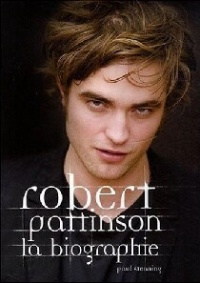 Vignette du livre Robert Pattinson: La biographie
