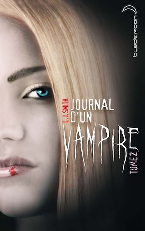 Journal d'un vampire T.2 - Lisa jane Smith