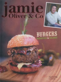 Salades, barbecues et burgers - Jamie Oliver