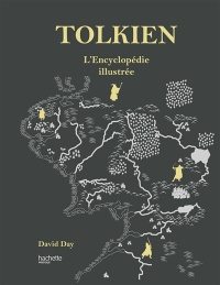 Tolkien: l'encyclopédie illustrée - David Day