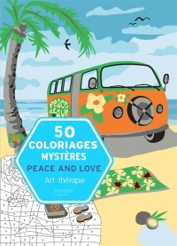 50 coloriages mystères : Peace & Love - Laetitia Sala
