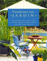 Transformer son Jardin - Tommy Walsh