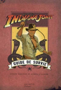 Vignette du livre Indiana Jones Guide de Survie