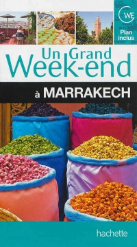 Vignette du livre Un grand week-end à Marrakech