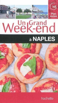 Vignette du livre Un grand week-end à Naples