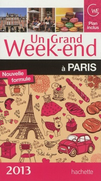 Vignette du livre Un grand week-end à Paris: 2013