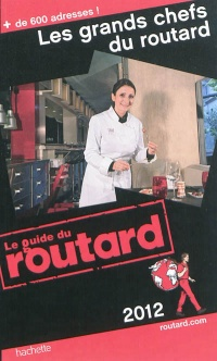 Les grands chefs du Routard 2012