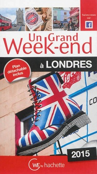 Vignette du livre Un grand week-end à Londres: 2015