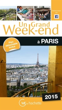 Vignette du livre Un grand week-end à Paris: 2015