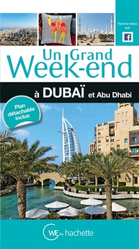 Un grand week-end à Dubaï, Rachel Rousseau