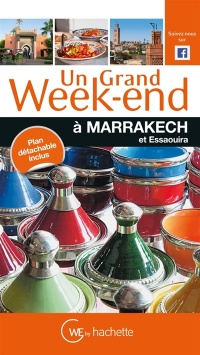 Vignette du livre Un grand week-end à Marrakech - Nathalie Campodonico