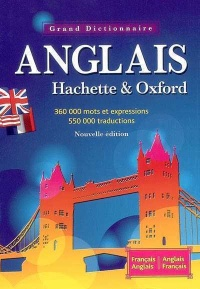 Grand Dictionnaire Hachette & Oxford