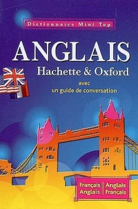 Dictionnaire Mini Top Hachette & Oxford