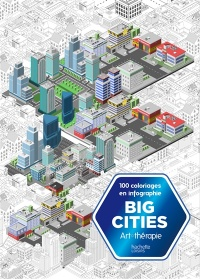 Vignette du livre Big Cities: 100 coloriages en infographie