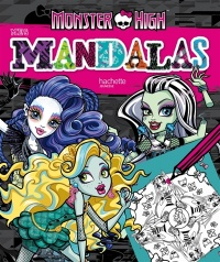 Vignette du livre Monster High: mes mandalas