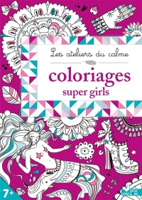 Vignette du livre Coloriages super girls