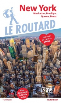 Vignette du livre New York : Manhattan, Brooklyn, Queens, Bronx 2019 - Philippe Gloaguen