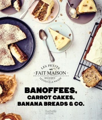 Vignette du livre Banoffees, Carrot Cakes, Banana Breads & Co