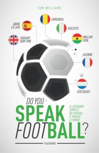 Do you Speak Football ? - Tom Williams