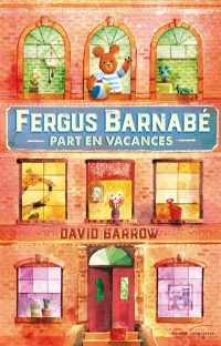 Fergus Barnabé part en vacances - David Barrow