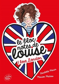 Vignette du livre Le bloc-notes de Louise T.3 : I love London