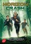 Vignette du livre Horizon T.1 : Crash