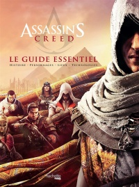 Vignette du livre Assassin's Creed : le guide essentiel