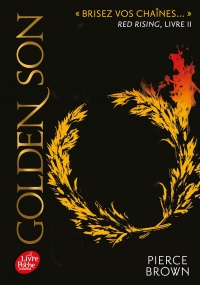 Vignette du livre Red Rising T.2 : Golden Son - Pierce Brown