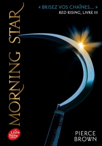 Vignette du livre Red Rising T.3 : Morning Star - Pierce Brown