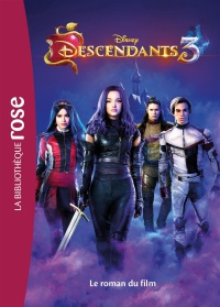 Vignette du livre Descendants 3 : le roman du film