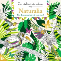 Vignette du livre Naturalia : un documentaire à colorier !