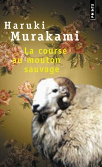 Course au mouton sauvage (La) - Haruki Murakami