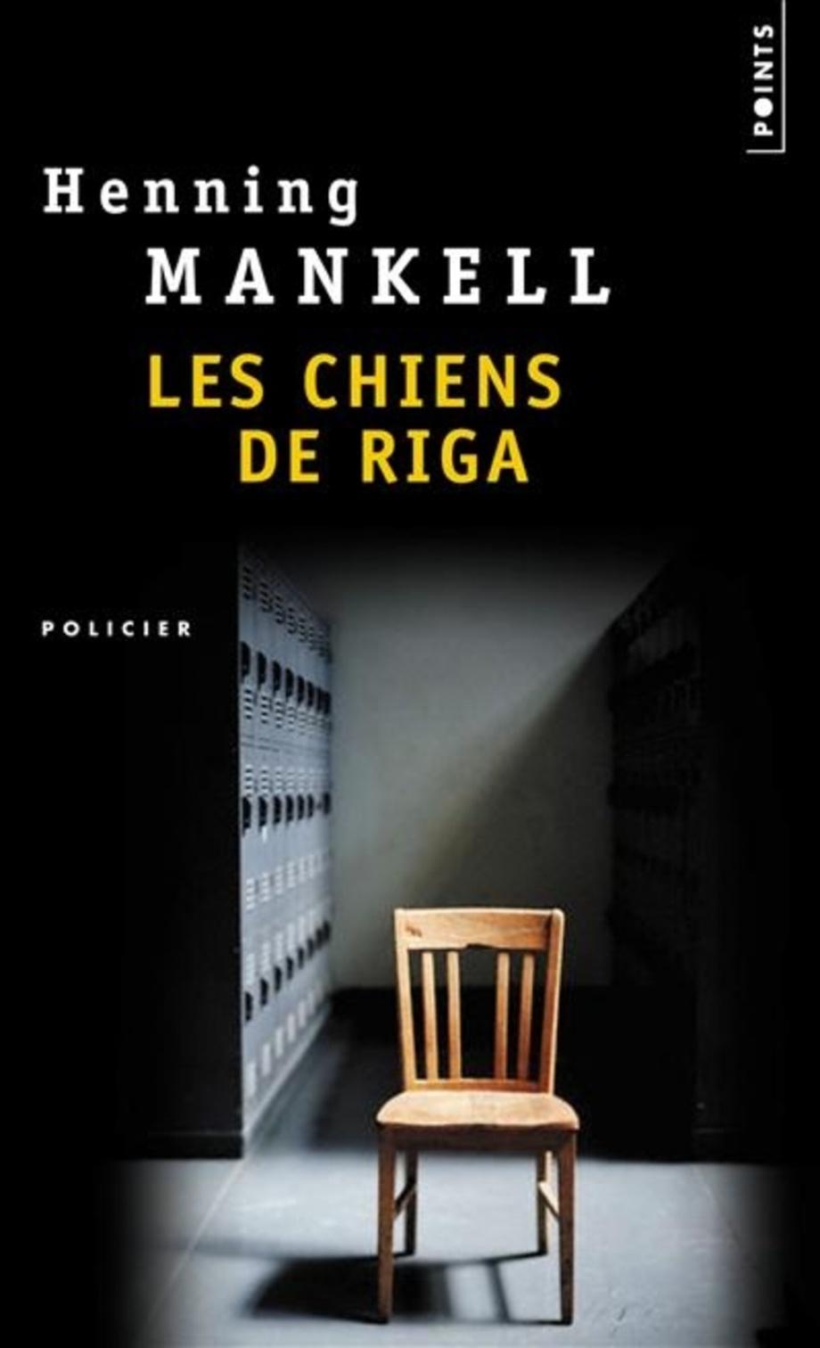 b7353b5f60e82d Chiens de Riga (Les) par Henning Mankell | Littérature | Roman Polar ...