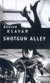 Shotgun Alley - Andrew Klavan