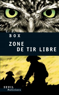 Zone de Tir Libre - C.j. Box
