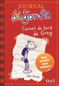 Journal d'un dégonflé T.1 : Carnet de bord de Greg Heffley - Jeff Kinney