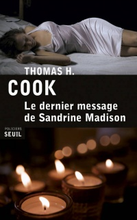 Dernier message de Sandrine Madison (Le) - Thomas H. Cook
