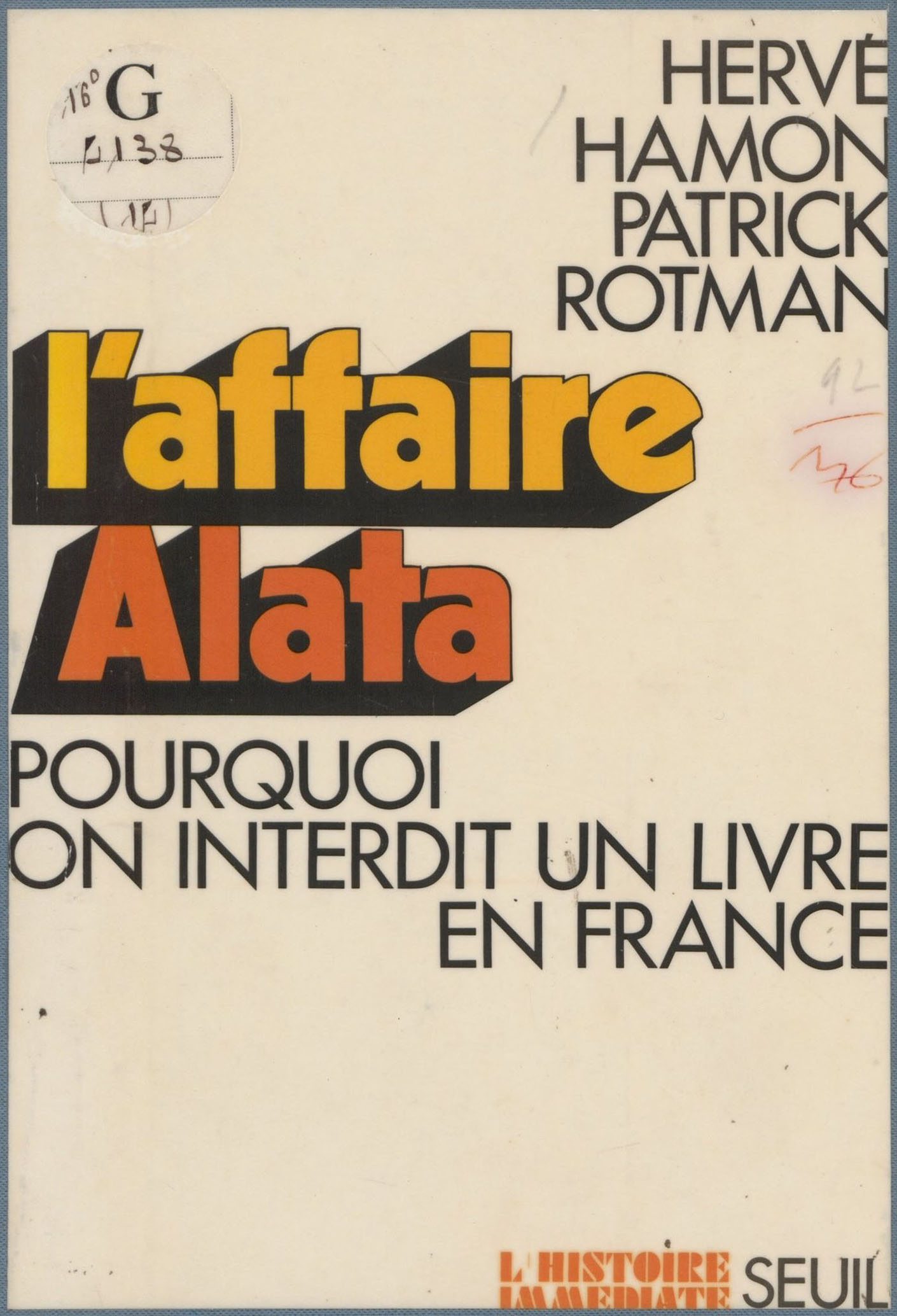 L'Affaire Alata, Patrick Rotman