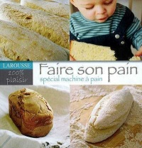 Faire son Pain Special - Martine Agrech